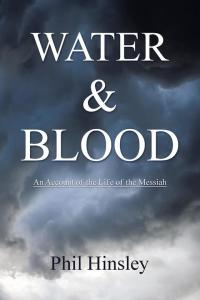Water & Blood              by             Phil Hinsley