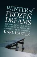Winter of Frozen Dreams 9781497619593