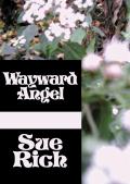 Wayward Angel 9781497635272