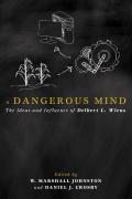 A Dangerous Mind 9781498203968