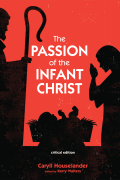 The Passion of the Infant Christ 9781498234160