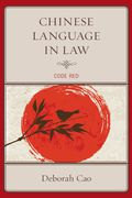 Chinese Language in Law 9781498503969