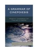 A Grammar of Cinepoiesis 9781498509855