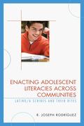 Enacting Adolescent Literacies across Communities 9781498536455