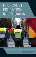 Holocaust Education in Lithuania 9781498537452