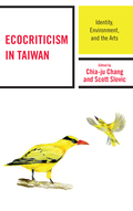 Ecocriticism in Taiwan 9781498538282