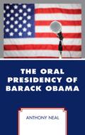 The Oral Presidency of Barack Obama 9781498556064