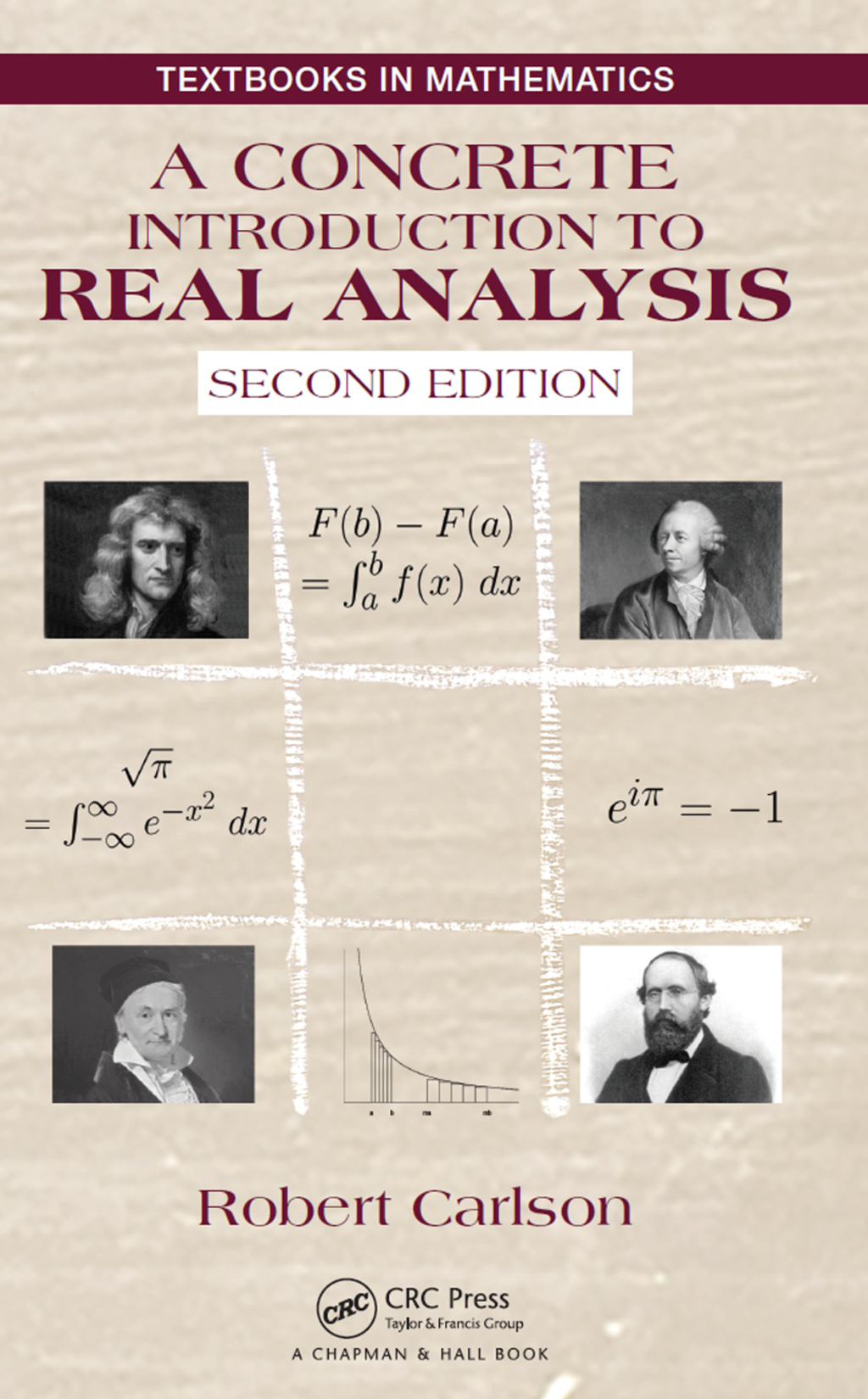 A Concrete Introduction to Real Analysis  Second Edition (eBook Rental)