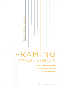 Framing Literary Humour              by             Jeanne Mathieu-Lessard