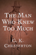 The Man Who Knew Too Much 9781504017251