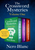 The Crossword Mysteries Volume One 9781504047982