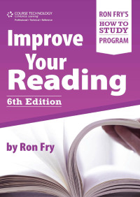 Improve Your Reading              by             Ron Fry