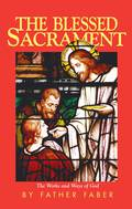 The Blessed Sacrament 9781505102949