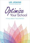 Optimize Your School: It's All About the Strategy 9781506305318