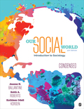 EBK OUR SOCIAL WORLD: CONDENSED: AN INT