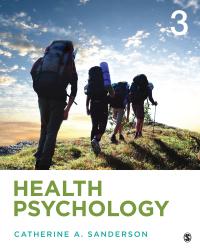 Health Psychology              by             Catherine A. Sanderson