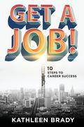 Get A Job! 9781508016670