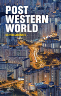 Post-Western World: How Emerging Powers Are Remaking Global Order 9781509504602