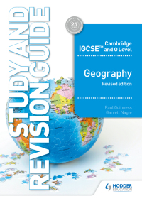Cambridge IGCSE and O Level Geography Study and Revision Guide revised edition              by             Paul Guinness; Garrett Nagle