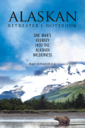 The Alaskan Retreater's Notebook 9781510700826