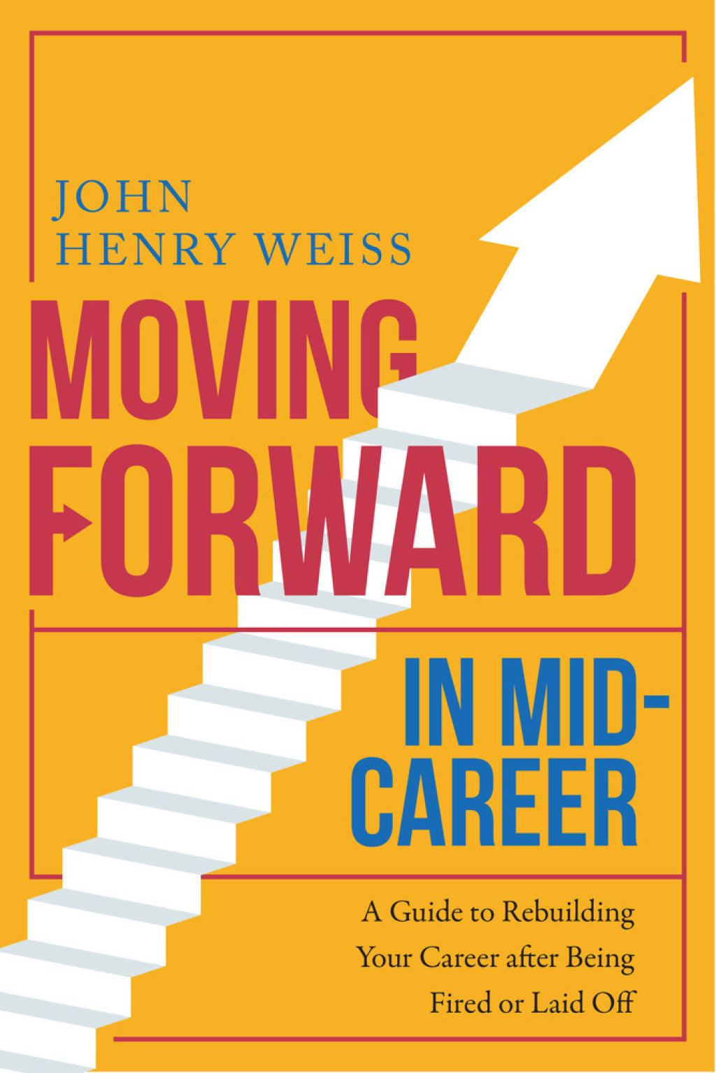 Moving Forward in Mid-Career (eBook)