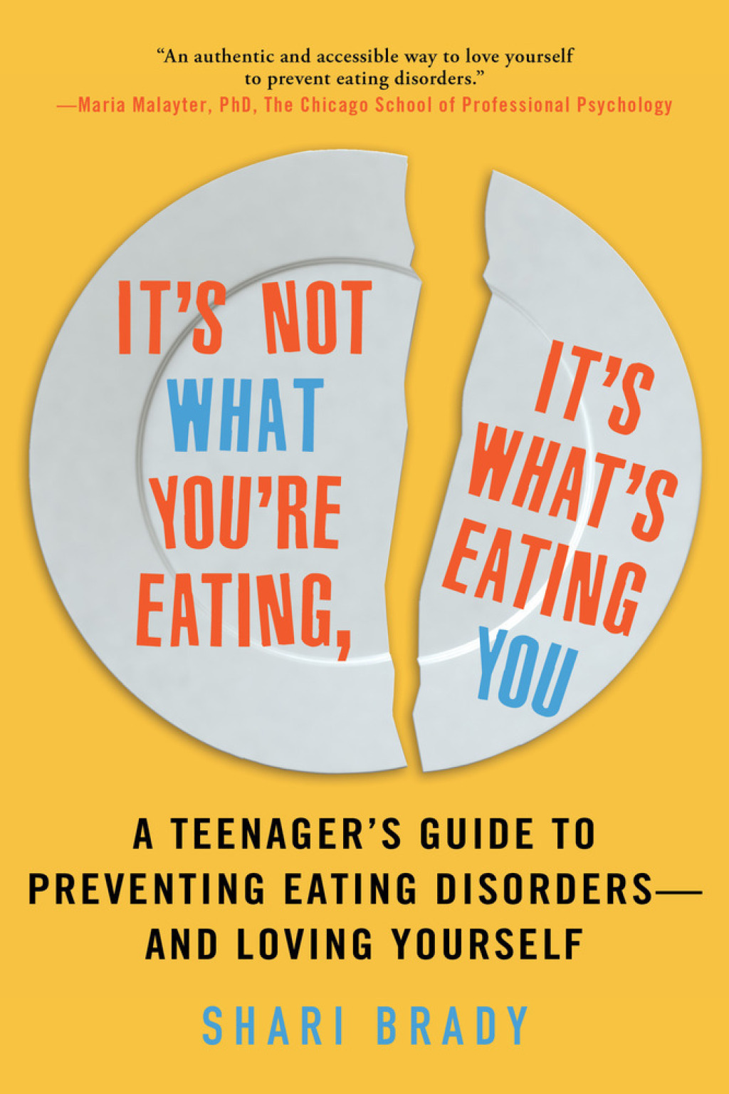 It's Not What You're Eating  It's What's Eating You (eBook)