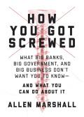 How You Got Screwed 9781510725935