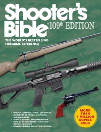 Shooter's Bible, 109th Edition              by             Jay Cassell