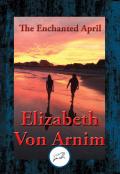 The Enchanted April 9781515408284