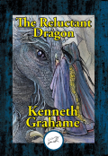 The Reluctant Dragon: Illustrated 9781515413202