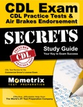 CDL Exam Secrets - CDL Practice Tests & Air Brakes Endorsement Study Guide 9781516704545