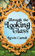 Through the Looking Glass 9781520038940