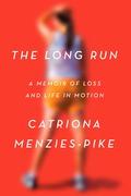 The Long Run 9781524759469