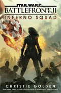 Battlefront II: Inferno Squad (Star Wars) 9781524796815