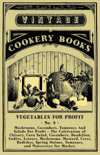 Vegetables For Profit - No. 4              by             Anon.
