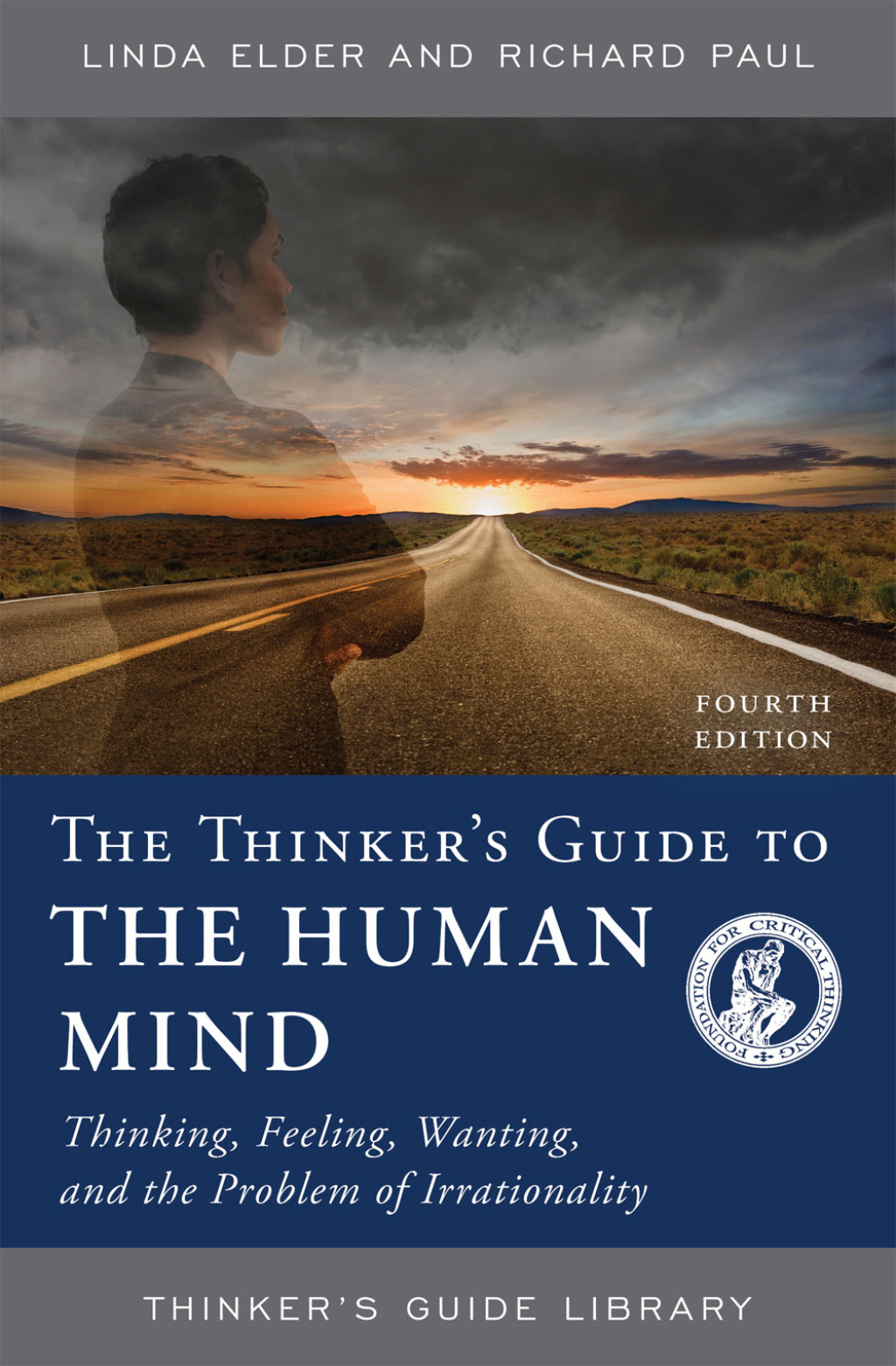 CRITICAL THINKING : The Foundation for Critical Thinking