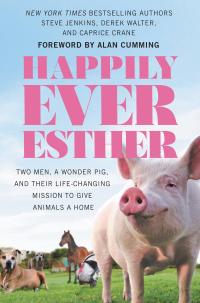 Happily Ever Esther              by             Steve Jenkins; Derek Walter
