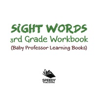 Sight Words 3rd Grade Workbook Baby Professor Learning Books