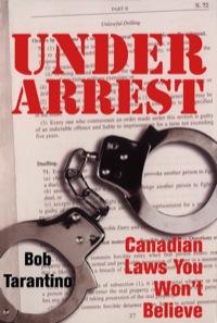Under Arrest              by             Bob Tarantino