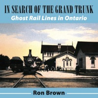 In Search of the Grand Trunk              by             Ron Brown