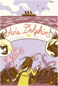 Avis Dolphin              by             Frieda Wishinsky