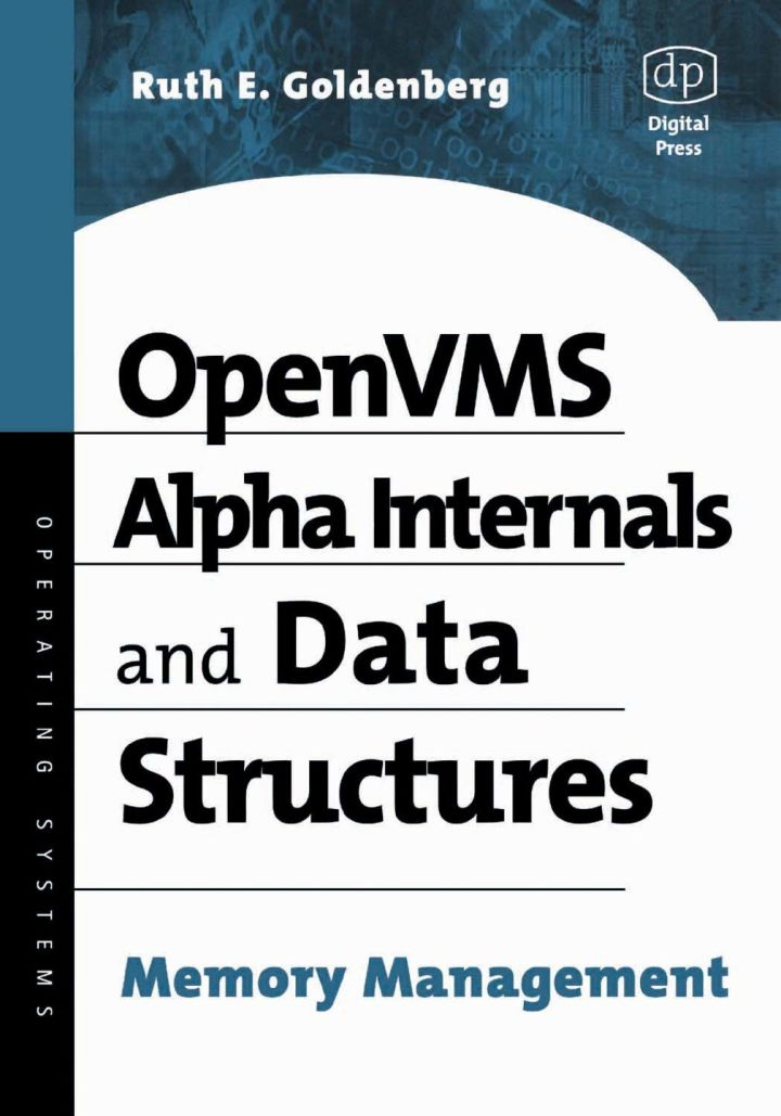 OpenVMS Alpha Internals and Data Structures: Memory Management