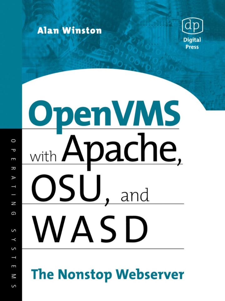 OpenVMS with Apache, WASD, and OSU: The Nonstop Webserver