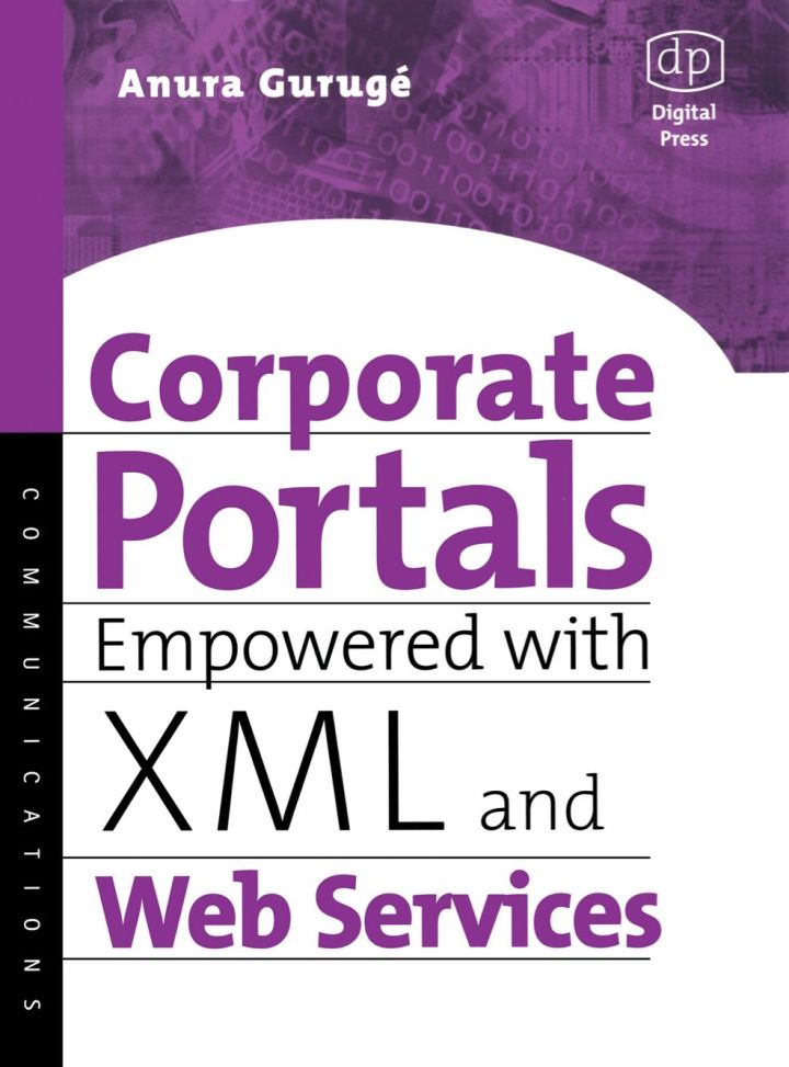 Corporate Portals Empowered with XML and Web Services