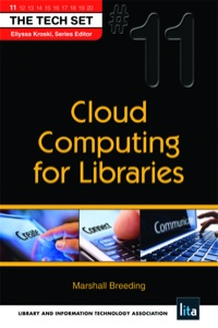 Cloud Computing for Libraries              by             Marshall Breeding