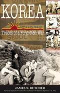 Korea: Traces of a Forgotten War 9781555717261