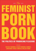 The Feminist Porn Book 9781558618190