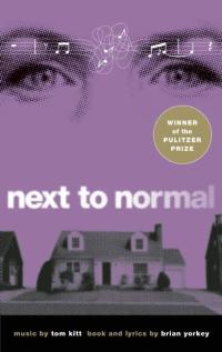 Next to Normal              by             Brian Yorkey; Tom Kitt