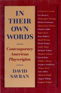 In Their Own Words              by             David Savran