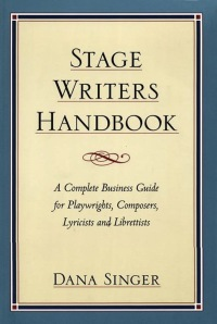 Stage Writers Handbook              by             Dana Singer